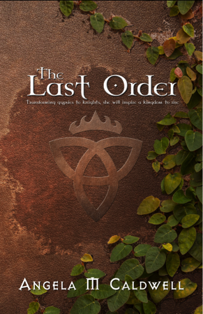 The Last Order by Angela Caldwell