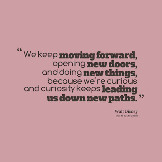 13008-we-keep-moving-forward-opening-new-doors-and-doing-new